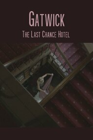 Gatwick - The Last Chance Hotel