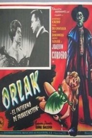 Orlak, the Hell of Frankenstein