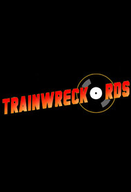 Trainwreckords