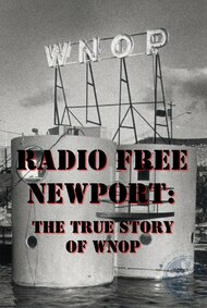Radio Free Newport: The True Story of WNOP