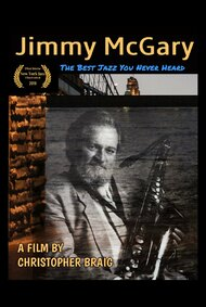 Jimmy McGary: The Best Jazz You Never Heard