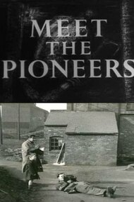 Meet the Pioneers