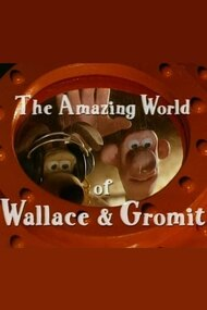 The Amazing World of Wallace & Gromit
