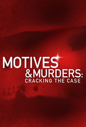 Motives and Murders