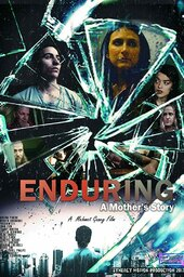 Enduring: A Mother's Story
