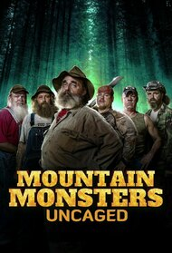 Mountain Monsters Uncaged