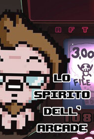 Lo Spirito dell'Arcade - THE BINDING OF ISAAC