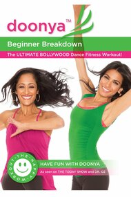 Doonya The Bollywood Dance Workout - Cardio Dance & Conditioning