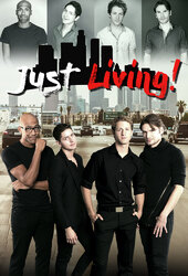 Just Living: The Series
