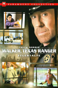 Walker, Texas Ranger Trial by Fire