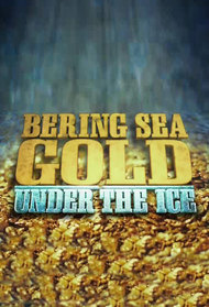 Bering Sea Gold: Under the Ice