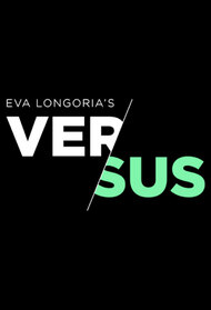 ESPN Films & Eva Longoria Presents Versus