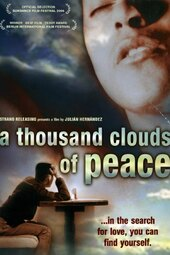A Thousand Clouds of Peace Fence the Sky, Love; Your Being Love Will Never End