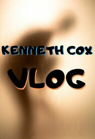 Kenneth Cox Vlog