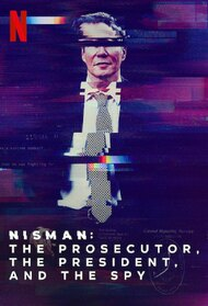 Nisman: The Prosecutor, The President, and The Spy