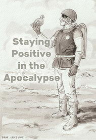 Staying Positive in the Apocalypse