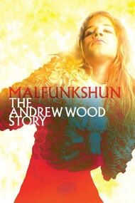 Malfunkshun: The Andrew Wood Story