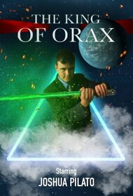 The King of Orax