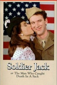Soldier Jack, or The Man Who Caught Death in a Sack