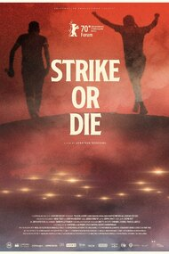 Strike or Die