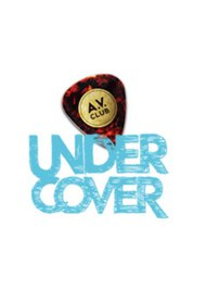 A.V. Club Undercover