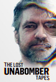 The Lost Unabomber Tapes