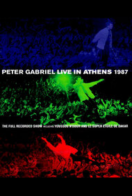 Peter Gabriel: Live in Athens 1987