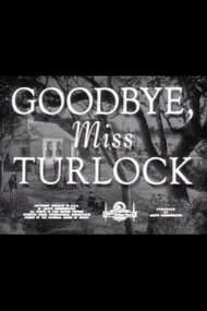 Goodbye, Miss Turlock