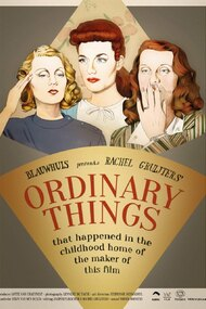 Ordinary Things (that happened in the childhood home of the maker of this film)