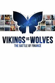 Vikings vs. Wolves - The Battle of Finance