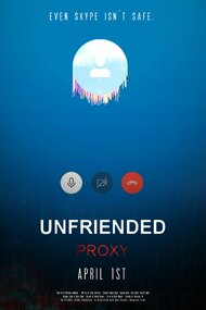 Unfriended: Proxy