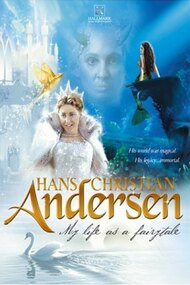 Hans Christian Andersen: My Life as a Fairy Tale