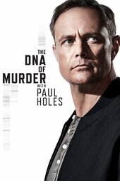 The DNA of Murder with Paul Holes
