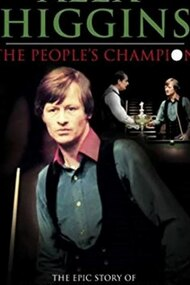 Alex Higgins: The People's Champion