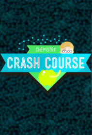 Crash Course Chemistry