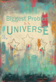 The Biggest Problem in the Universe LIVE