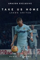 Take Us Home: Leeds United