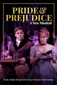Pride and Prejudice - A New Musical