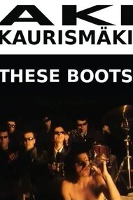 Leningrad Cowboys: These Boots
