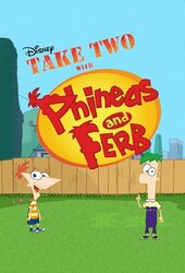 Take Two with Phineas and Ferb