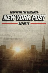 Torn from the Headlines: New York Post Reports