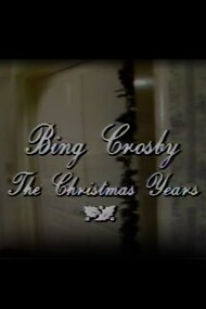 Bing Crosby the Christmas Years
