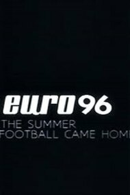 Euro 96: The Summer Football Came Home