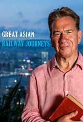 Great Asian Railway Journeys