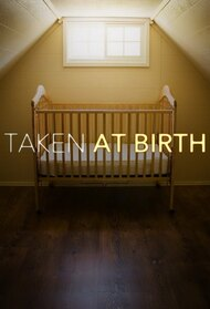 Taken At Birth