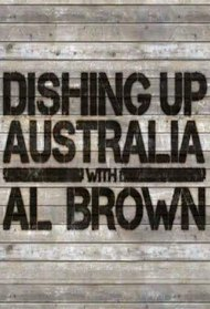 Dishing Up Australia with Al Brown
