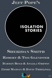 Isolation Stories