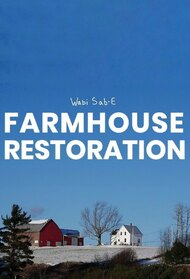 Farm House Restoration
