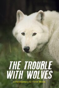 The Trouble with Wolves