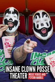 Insane Clown Posse Theater